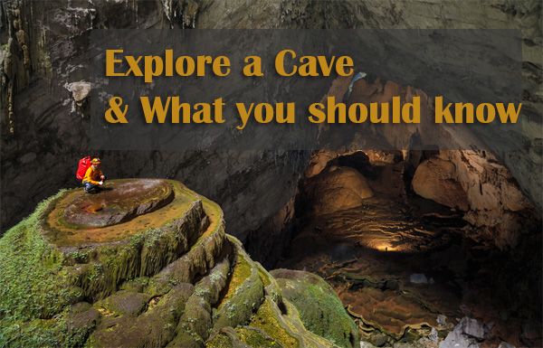 What you should know to have a Successful & Safe Cave Exploring?